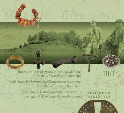 Na zdjęciu: Okładka książki:  Inwentarz guberni kowieńskiej Michała Eustachego Brensztejna z serii Aestorium Hereditas III