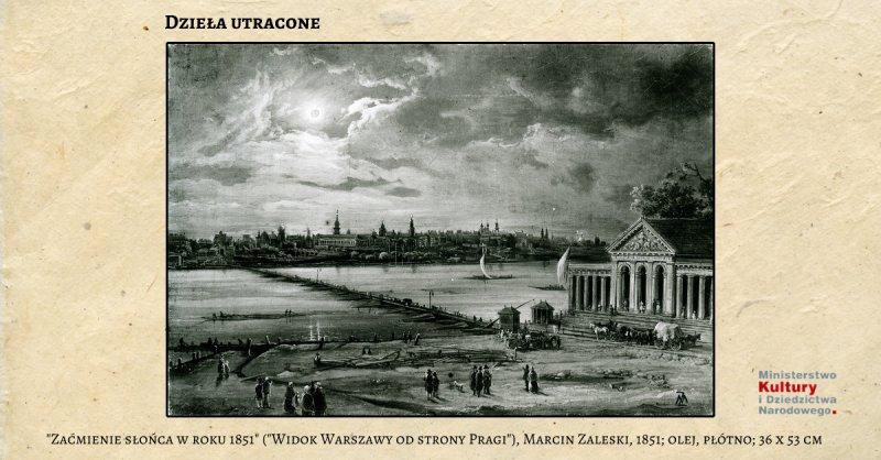 """""""Zaćmienie słońca w roku 1851"""" (""""Widok Warszawy od strony Pragi""""),  Marcin Zaleski,  1851; olej,  płótno; 36 x 53 cm"""