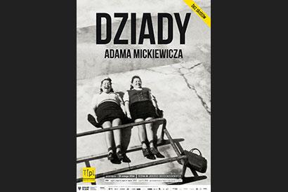 Plakat - Dziady w Teatrze Polskim we Wrocławiu