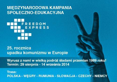 Plakat - kampania społeczno-edukacyjna Freedom Express