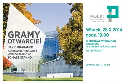 Plakat - widowisko z okazji otwarcia wystawy stałej Muzeum Historii Żydów Polskich POLIN